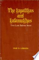 The Kāpālikas and Kālāmukhas
