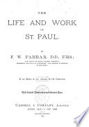 The Life And Work Of St Paul With Original Illustrations