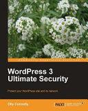 WordPress 3 Ultimate Security Pdf/ePub eBook