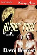 Alphas' Prize