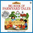 Big Book of Farmyard Tales