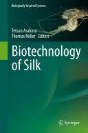 Biotechnology of Silk Pdf