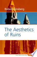 The Aesthetics of Ruins