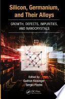 Silicon  Germanium  and Their Alloys Book