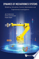 Dynamics of Mechatronics Systems Book