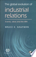 The Global Evolution of Industrial Relations