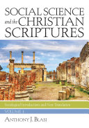 Social Science and the Christian Scriptures  Volume 1