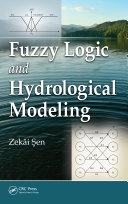 Fuzzy Logic and Hydrological Modeling
