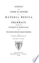 Synopsis of the Course of Lectures on Materia Medica and Pharmacy