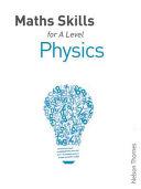 Maths Skills for Physics a Level