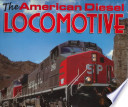 The American Diesel Locomotive