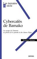 Pdf Cybercafés de Bamako. Les usages d'internet au prisme de la parenté et des classes d'âge. Telecharger