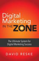Digital Marketing in the Zone