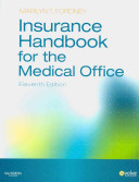 Insurance Handbook For The Medical Office Text Workbook And Virtual Medical Office Package