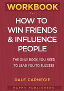 WORKBOOK For How To Win Friends and Influence People