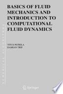 Basics of Fluid Mechanics and Introduction to Computational Fluid Dynamics Book
