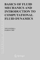 Basics of Fluid Mechanics and Introduction to Computational Fluid Dynamics