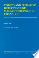 Coding and Iterative Detection for Magnetic Recording Channels
