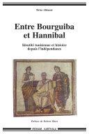 Pdf Entre Bourguiba et Hannibal - Identité tunisienne et histoire depuis l'indépendance Telecharger