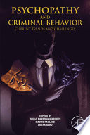 Psychopathy and Criminal Behavior Book