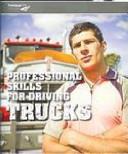 Professional Skills for Driving Trucks