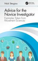 Advice for the Novice Investigator