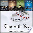 Crossfire complete collection - Sylvia Day (5 Book Series) :-Bared to you , Reflected in you, Entwined with you,Captivated by you, and One with you image
