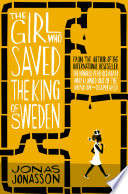 The Girl Who Saved the King of Sweden Book
