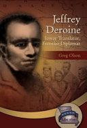 Jeffrey Deroine: Ioway Translator, Frontier Diplomat