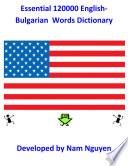 Essential 120000 English Bulgarian Words Dictionary