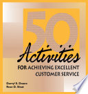 50 Activities for Achieving Excellent Customer Service