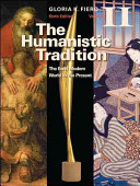 The Humanistic Tradition Volume II  The Early Modern World to the Present Book PDF