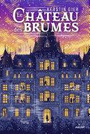Le Château des Brumes Book