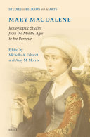 Mary Magdalene, Iconographic Studies from the Middle Ages to ...