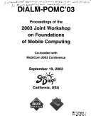 Proceedings of the     Joint Workshop on Foundations of Mobile Computing