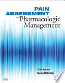 """""""Pain Assessment and Pharmacologic Management E-Book"""" by Chris Pasero, Margo McCaffery"""