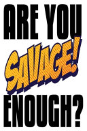 Are You Savage Enough