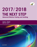 The Next Step  Advanced Medical Coding and Auditing  2017 2018 Edition