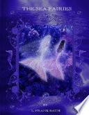 The Sea Fairies  Illustrated   Paperback