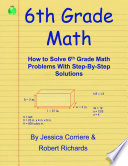 6th Grade Math   How to Solve 6th Grade Math Problems With Step By Step Directions