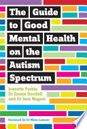 The Guide to Good Mental Health on the Autism Spectrum