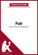 Fuir de Jean-Philippe Toussaint (Fiche de lecture)