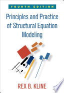 Principles and Practice of Structural Equation Modeling  Fourth Edition Book