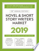 """Novel & Short Story Writer's Market 2019: The Most Trusted Guide to Getting Published"" by Robert Lee Brewer"