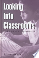 Looking Into Classrooms