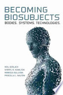 Becoming Biosubjects