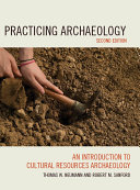 Practicing Archaeology: An Introduction to Cultural Resources ...