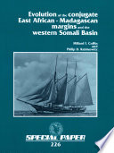 Evolution of the Conjugate East African-Madagascan Margins and the Western Somali Basin
