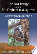 The Last Refuge of the Mt. Graham Red Squirrel