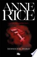 Memnoch el diablo (Crónicas Vampíricas 5)  : Crónicas Vampíricas V